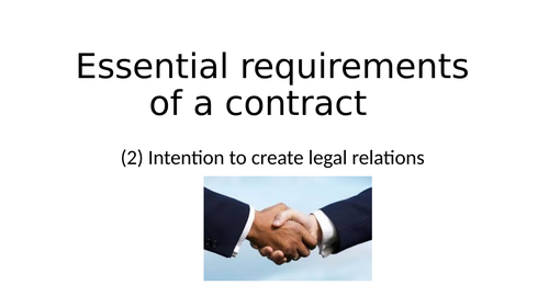 AQA Law: Essential elements of a contract : 2 legal relations