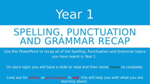 Year 1 Spelling, Punctuation and Grammar Recap PowerPoint