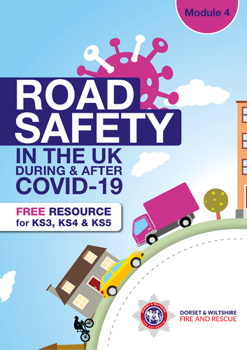 Module 4: Road Safety during and after Covid 19