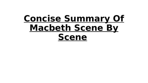Concise summary of Macbeth Scene by Scene for the Edexcel GCSE English Literature (9-1)