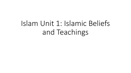 AQA GCSE Religious Studies A (9-1) Islamic Beliefs and Teachings Revision PPT