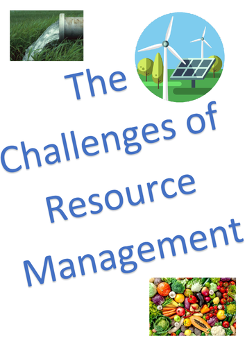 The Challenges of Resource Management Revision Notes - AQA GCSE Geography (9-1)