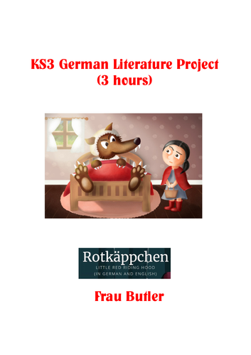 Rotkappchen KS3 Literature Project- 3 hours