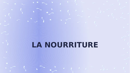 Nourriture (Food in French) PowerPoint Distance Learning