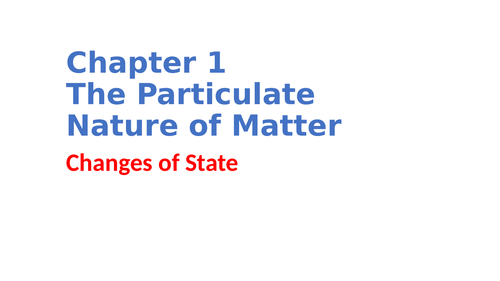 IGCSE Chemistry Chapter 1 The particulate nature of matter