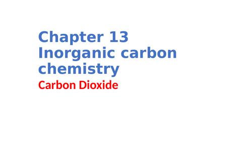 IGCSE Chemistry Chapter 13 Inorganic carbon chemistry
