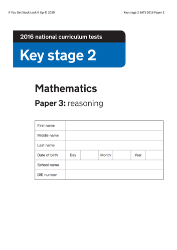 Key Stage 2 Maths 2016 Paper 3 Reasoning (condensed from 24  to 6 sheets)