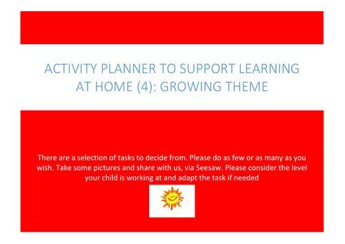 Play & Activity Planner to support:  Home Learning: Growing theme: EYFS: Indoor and Outdoor