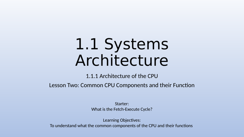 OCR GCSE Computer Science J277 1.1 Systems Architecture