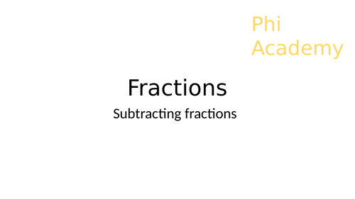 Subtracting Fractions- how to subtract fractions with same and different denominators