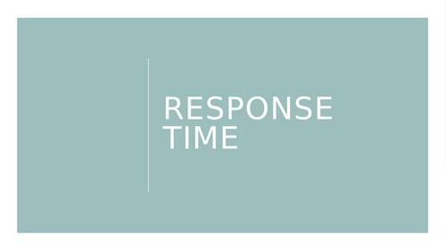 AQA A level PE - Response Time