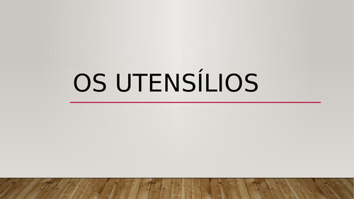 Utensílios (Utensils in Portuguese) PowerPoint Distance Learning