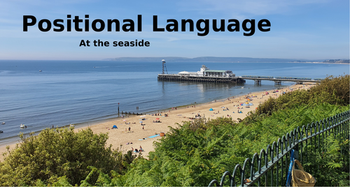 Positional language at the seaside