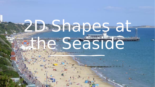 2D Shapes at the seaside