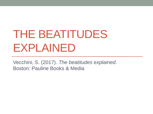 The Beatitudes Explained