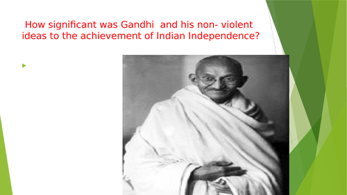 Mahatma Gandhi , his non violence campaign and the independence of India