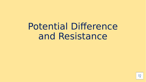 Potential Difference and Resistance - Distance Learning
