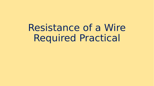 Resistance of a Wire - Distance Learning