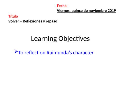 Volver-Final reflections on Raimunda