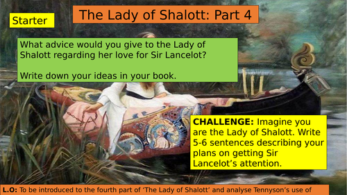KS3 (7/8/9) The Lady of Shalott Part Four