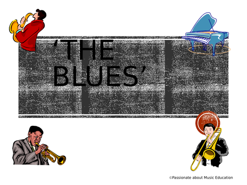 The Blues Scale Lesson 1 powerpoint for remote learning via google classroom