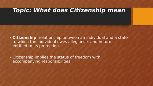 Citizenship:  Origin and Meaning, Types and Concepts in  Citizenship