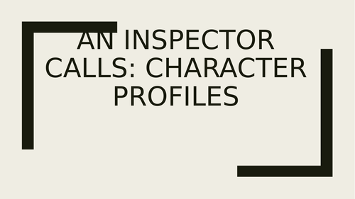 An Inspector Calls: Character Profiles