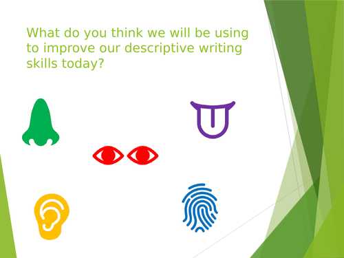 Descriptive Writing (Senses)