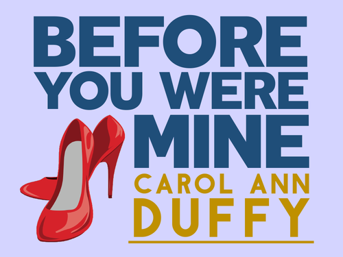 Before You Were Mine: Carol Ann Duffy
