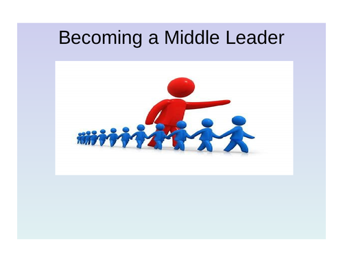 Becoming a Middle Leader