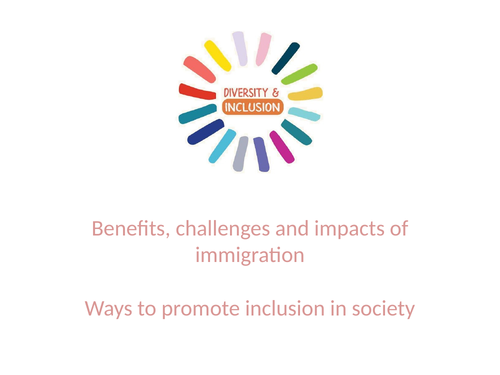 LLW: Benefits, challenges and impacts of immigration and Ways to promote inclusion in society