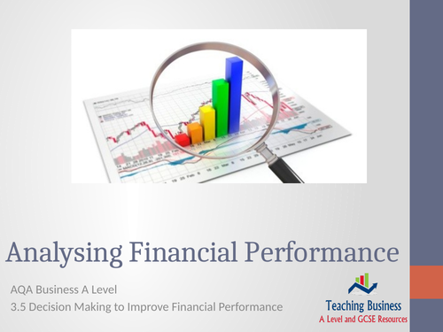 AQA Business - Analysing Financial Performance
