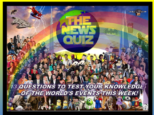 The News Quiz 15th - 22nd June 2020 Form Tutor Time Current Affairs