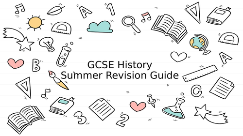 History Revision Guide - summer transition Year 10 into 11 template