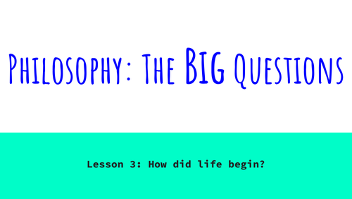 Philosophy: The Big Questions - Lesson 3