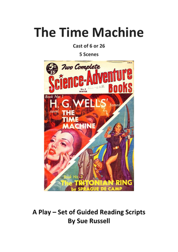 Time Machine Play adaptation of H.G. Wells book