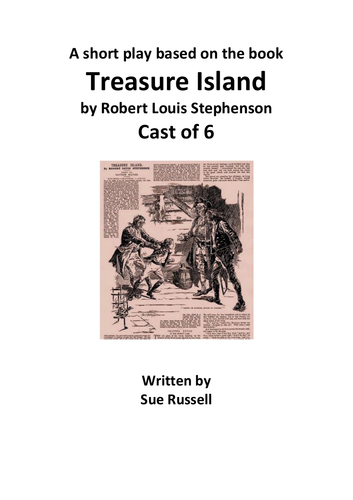 Treasure Island Play adapted from Robert Louis Stephenson
