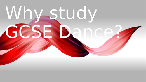 Why study GCSE Dance?
