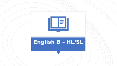 IB DP (Diploma) English B Introduction - HL vs SL