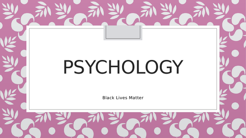 Psychology and Black Lives Matter