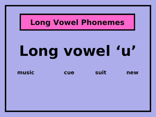 The Long Vowel 'u' PowerPoint