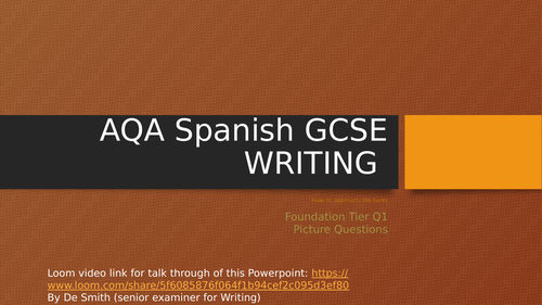 GCSE Spanish F Writing Q1 PPT with video link