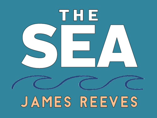 The Sea: James Reeves