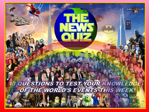 CURRENT WEEK The News Quiz 6th -13th July 2020 Form Tutor Time Current Affairs