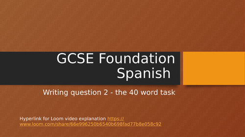 GCSE Spanish Writing Q2 40 word PPT and video