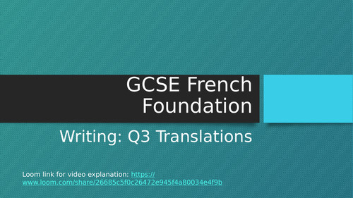 GCSE French Writing Q3 Translations PPT and Video