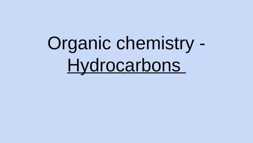 Organic chemistry entire unit GCSE AQA Chemistry (Trilogy and triple)