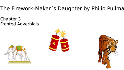 The Firework Maker´s Daughter Fronted Adverbials