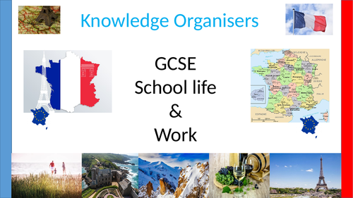 Knowledge organisers/learning mats FRENCH GCSE school and work