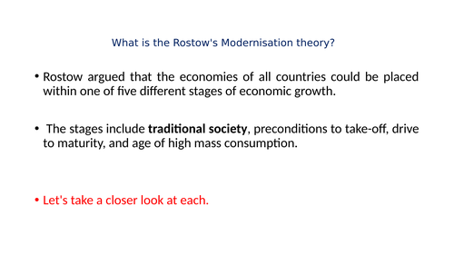 Theories of Development and : Mordern and  Post Mordern Theories.